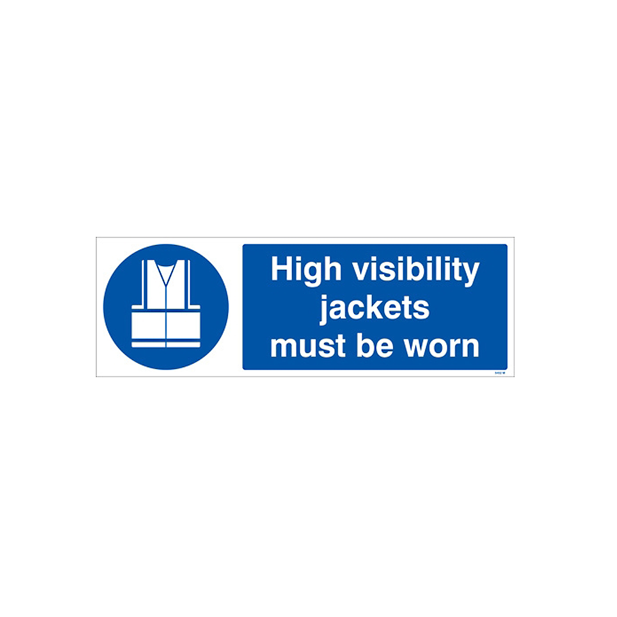High Visibility Jacket Sign