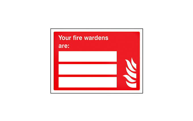 Your Fire Wardens Are Vinyl Sign
