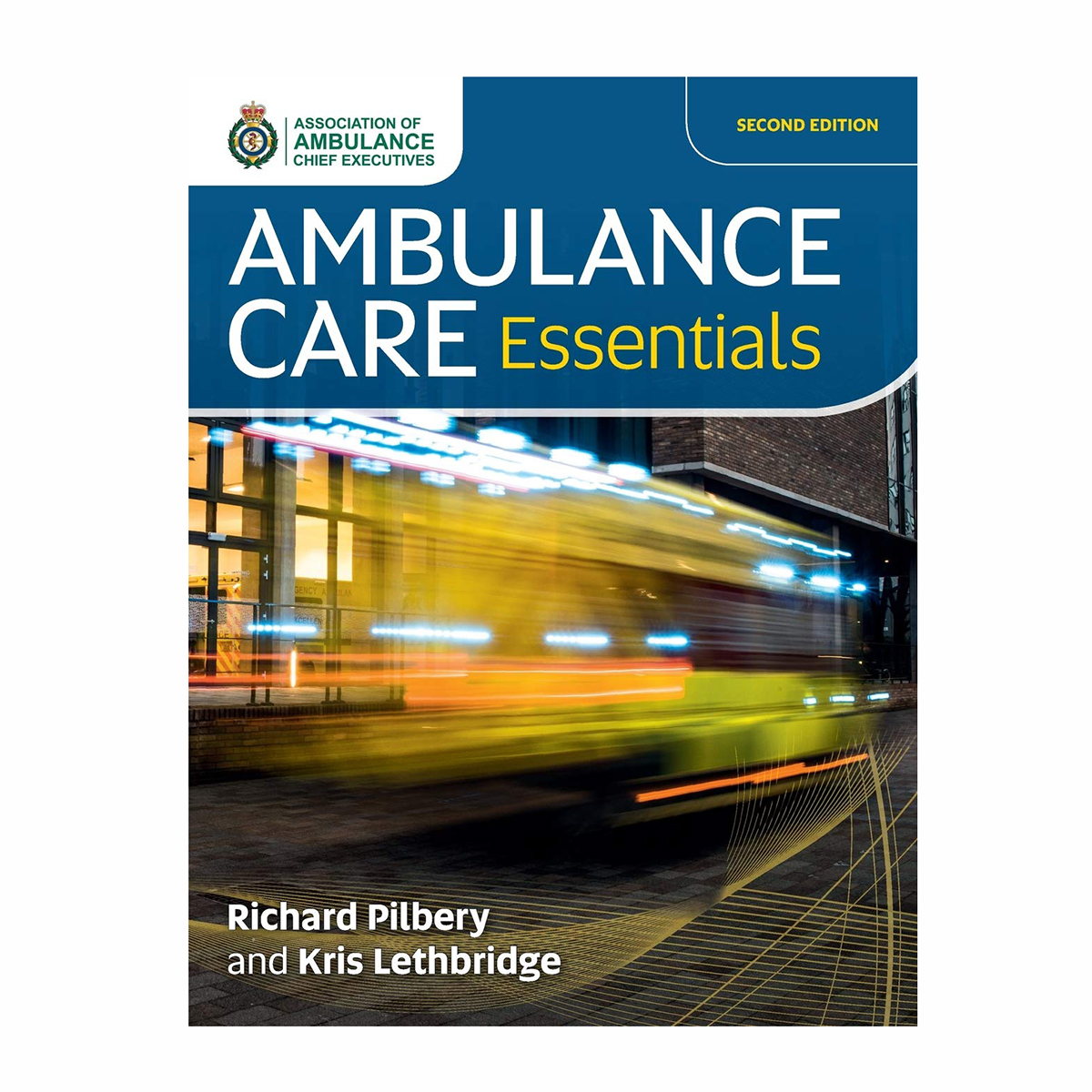 Ambulance Care Essentials Manual 2nd Edition