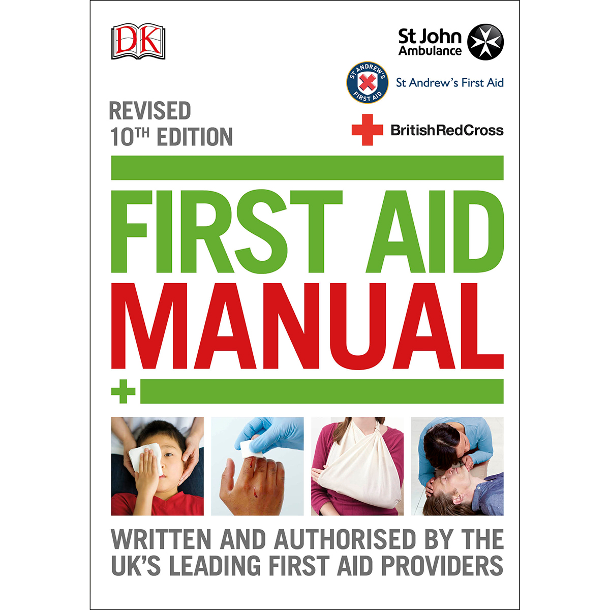 First Aid Manual, Revised 10th Edition 2016